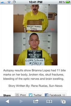 Baby Brianna Lopez's Killers. These sick pedophiles deserve death penalty. Heres what we can do: 1. petition for death penalty against these criminals of child abuse, rape & murders. Here's what we can do: 2. petition for Brianna's mother Stephanie Lopez, against her right of release in 2015. (She's suppose to have 27yrs but is being let out early from prison) 3. Petition to get the cruel dog cage out of Baby Brianna's Resting. Her family cannot win & keep Brianna's story in silence!