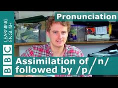 Pronunciation: Assimilation of /n/ followed by /p/ - YouTube
