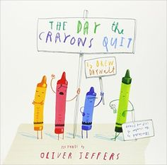 The Day the Crayons Quit: Drew Daywalt: 9780007513765: Amazon.com: Books