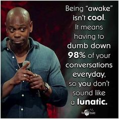 Dave Chapelle on the entertainment business. Wisdom Quotes, True Quotes, Great Quotes, Inspirational Quotes, Baby Quotes, Encouragement Quotes, Amazing Quotes, Quotes Quotes, Funny Quotes