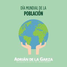 Hoy se celebra el Día Mundial de la Población. Mi gobierno apoyará a niños y jóvenes, vamos a brindarles las oportunidades y herramientas necesarias para su desarrollo académico. Adrián de la Garza
