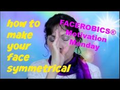 Face Exercise - How to Make Your Face Symmetrical with this Facial Workout Technique! - YouTube