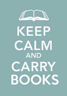 Keep Calm and Carry Books!
