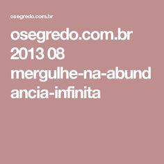 osegredo.com.br 2013 08 mergulhe-na-abundancia-infinita