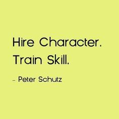 Hire Character. Train Skill.