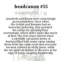 Annabeth and Reyna, the Pranksters