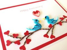 Handmade Anniversary Cards Ideas for Couples: Anniversary is a very memorable event for the couple b Quilling Cards, Paper Quilling, Paper Wedding Anniversary Gift, 3d Birthday Card, Pinterest Cards, Wedding Cards Handmade, Congratulations Card, Paper Gifts, Making Ideas
