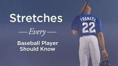 The following is part of a stretching program that can be used by college and pro athletes, or just for your recreational baseball league. These stretches should be done year round, regardless of the position you play. This routine is aimed at helping you stay mobile and moving with ease on the field and off, all year long.