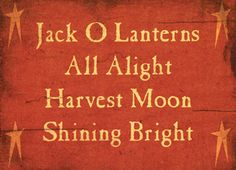 Jack O Lanterns Sayings Block - Kruenpeeper Creek Country Gifts