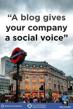 """""""A blog gives your company a social voice"""" ~ @NealSchaffer #quotes #socialmedia #socialmediaquotes"""