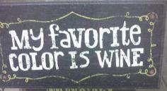 My favorite color is WINE.