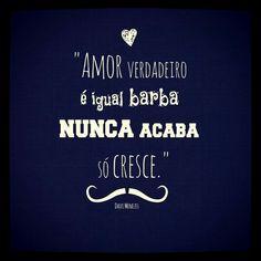 amor verdadeiro é o que sinto...
