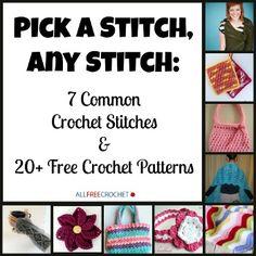 Stitch Collage 350 Pick A Stitch, Any Stitch: 7 Common Crochet Stitches & 20+ Free Crochet Patterns
