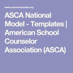 ASCA National Model - Templates | American School Counselor Association (ASCA)
