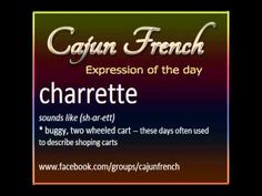 Cajun French - Daily Graphics - Part 9 - YouTube