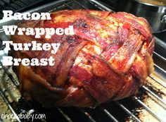 bacon wrapped turkey breast This was the recipe I used (mostly) for Thanksgiving, and it was delicious!