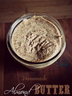 Homemade Paleo Almond Butter!