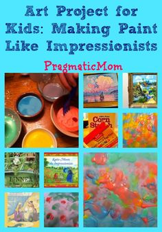 Art Project for Kids: Making Paint Like Impressionists :: PragmaticMom