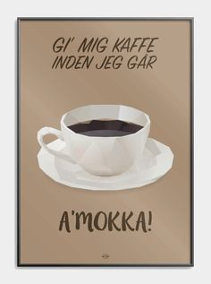 Cola plakaten - sjov plakat med far joke til alle Cola elskerne! Coffee World, Coffee Business, Boxing Quotes, Some Like It Hot, Poster Pictures, Good Humor, Cute Quotes, Drinking Tea, Puns