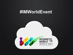 internet-and-mobile-world-2013 by We Buzz Corp via Slideshare