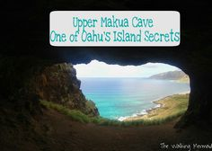 The Upper Makua Cave hike in Oahu, Hawaii has one of the most breathtaking views on all of the island.