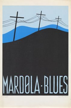 Mardøla Blues  Mardøla Blues Plakat Silkscreen på papir Storeide, Egil GRAS 1970