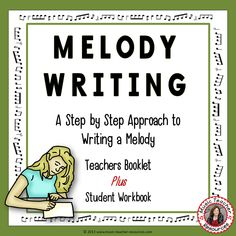 Melody Writing Step By Step Part 2 Piano Teaching, Teaching Writing, Music Classroom, Classroom Ideas, Teacher Resources, Writing Exercises, Preschool Learning Activities, Music Composers, Music Theory