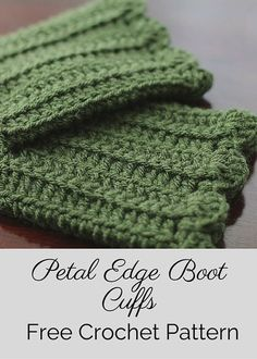 Free crochet pattern for petal edge boot cuffs. Easy and elegant!