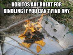 Doritos = kindeling