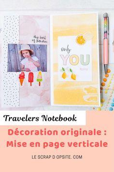 Réalisez votre carnet de voyage (Travelers Notebook) facilement avec des décorations et une mise en page originale. Travelers Notebook, Mini Albums, Scrapbooking, Decoration, Cover, Books, Page Layout, Travel, Decor