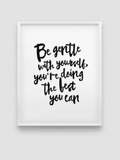 printable 'be gentle with yourself' wall decor // by spellandtell