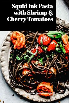 This recipe for Squid Ink Pasta with Shrimp & Cherry Tomatoes only looks fancy. It's easy to make in under 30 minutes and the flavor is delicious! // dishes // recipes sauce // how to make // recipe shrimp // plating