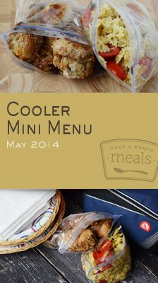 Cooler Friendly Mini May 2014 Menu | OAMC from Once A Month Meals | Freezer Meals | Freezer Friendly | Freeze ahead meals for camping | Camping | Picnic
