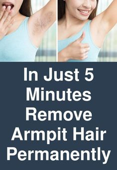 In Just 5 Minutes - Remove Armpit Hair Permanently Most women are driven by the desire of having a permanent underarm hair removal treatment by visiting a salon. Hair in the armpits can be pivotal in regulating the sweating system of one's body, but in or Remove Armpit Hair, Underarm Hair Removal, Hair Removal Diy, Hair Removal Remedies, Laser Hair Removal, Beauty Hacks Skincare, Best Beauty Tips, Beauty Tricks, Unwanted Hair