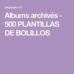 Albums archivés - 500 PLANTILLAS DE BOLILLOS