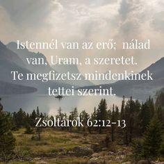 #Isten #Biblia #ige #szeretet #erő Bible, Urban, Biblia, The Bible, Books Of Bible