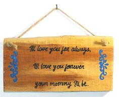 I'll Love You For Always I'll Love You Forever by signsbykelin
