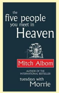 the five people you meet in heaven...mitch albom..my grandfather bought this book for all his grandchildren