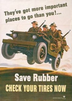 #7 This was issued in order to encourage Americans to save products that could be used in the production for Jeeps. Americans were encouraged to save and ration in all sorts of ways during the war, saving rubber for jeeps is an example of one.   Source: Poster designed by Walter Richards  issued by the Office for Emergency Management, Division of Information in 1942.