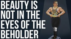Beauty Is NOT in the Eyes of the Beholder - YouTube