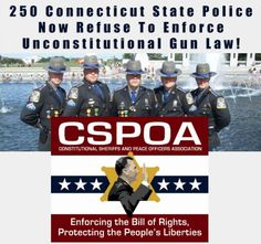 250 CT State Police Refuse To Enforce New Unconstitutional Gun Control Laws