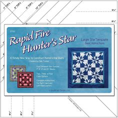 Rapid Fire Hunter's Star Large Star Tool. A larger version of the Petite Hunter's Star tool, this ruler uses the same easy strip piecing steps and same accurate trim down processes, but it results in blocks more appropriate for those larger quilt projects.