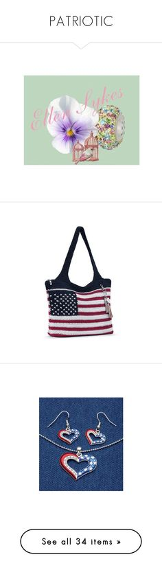 """""""PATRIOTIC"""" by lnotb71 ❤ liked on Polyvore featuring bags, handbags, tote bags, white tote bag, metallic tote, crochet tote bag, crochet tote, white canvas tote bags, jewelry and tri color jewelry"""