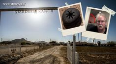 The Mysterious Stardust Ranch | Aliens, UFOs & Paranormal Activity | Doc...