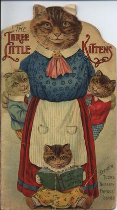 """""""The Three Little Kittens"""" ~ Vintage children's book cover, ca. late 1800s"""