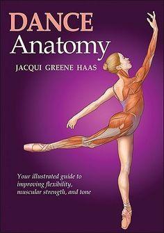 DANCE ANATOMY - On 1 Dancewear Jazz Dance, Ballroom Dancing, Dance Class, Dance Studio, Dance Movement, Dance Books, Ballet Books, Dance Technique, Muscular Strength