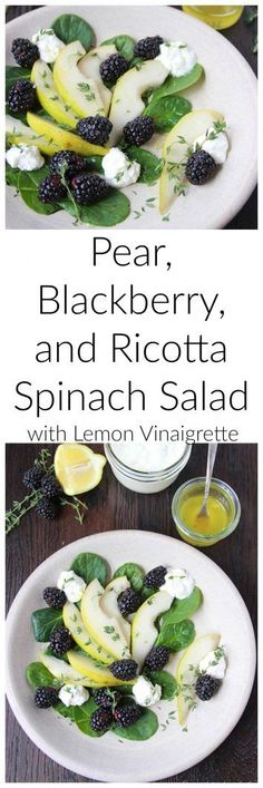 Pear, Blackberry, and Ricotta Spinach Salad with Lemon Vinaigrette has a beautiful depth of flavors with a subtle lemon finish that will leave everyone in awe of it's deliciousness.