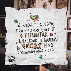 A vida te quebra Good Thoughts, Positive Thoughts, Cute Messages, Stranger Things Season, Typography Quotes, Cute Images, Beauty Quotes, Quote Posters, My King