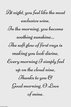 Looking for romantic good morning poems for her to compliments her by a beautiful poem and surprise your girlfriend or wife with this sweet lines. Love Poems For Girlfriend, Love Poems For Husband, Love My Wife Quotes, Romantic Quotes For Her, Love Poem For Her, Romantic Poems, Soulmate Love Quotes, Beautiful Love Quotes, Morning Poem For Her