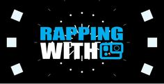 Rapping with